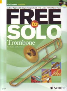 HUGHES, ROB & HARVEY, PAUL - FREE TO SOLO: TROMBONE WITH CD