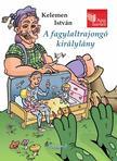 Kelemen István - Apa mesél: A fagylaltrajongó királylány<!--span style='font-size:10px;'>(G)</span-->