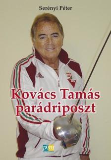 Serényi Péter - Kovács Tamás parádriposzt