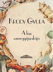 KRÚDY GYULA - A has ezeregyéjszakája<!--span style='font-size:10px;'>(G)</span-->
