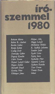 Pelle János - Írószemmel 1980 [antikvár]
