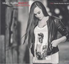 - HAJDU KLÁRA QUARTET PLAYS STANDARDS DEDICATED TO CHET BAKER CD
