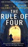 CALDWELL, IAN - THOMASON, DUSTIN - The Rule of Four [antikvár]