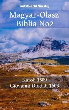 Gáspár Károli, Joern Andre Halseth, TruthBeTold Ministry - Magyar-Olasz Biblia No2 [eKönyv: epub, mobi]