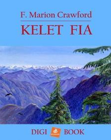 Crawford, F. Marion - Kelet fia [eKönyv: epub, mobi]