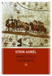 Stein Aurél - Marco Polo nyomában<!--span style='font-size:10px;'>(G)</span-->