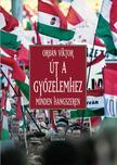 Orbán Viktor - Út a győzelemhez - minden hangszeren