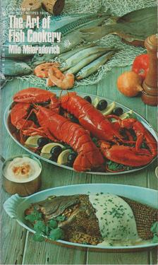 Milo Miloradovich - The Art of Fish Cookery [antikvár]