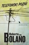 Tanja Tarbuk Roberto Bolano, - Telefonski pozivi [eKönyv: epub, mobi]