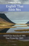 TruthBeTold Ministry, Joern Andre Halseth, Philip Pope - English Thai Bible 4 [eKönyv: epub,  mobi]