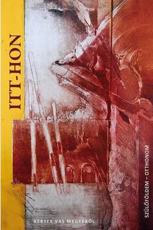 . - ITT-HON / Szülőföldem, otthonom