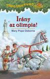 Mary Pope Osborne - Irány az olimpia - Csodakunyhó sorozat 16.<!--span style='font-size:10px;'>(G)</span-->