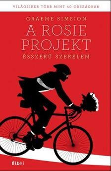 Graeme Simsion - Ésszerű szerelem - A Rosie projekt [eKönyv: epub, mobi]