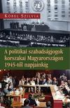 Köbel Szilvia - A politikai szabadságjogok korszakai Magyarországon 1945-től napjainkig