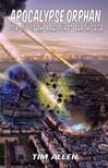 Richard De AMorelli Tim Allen, - Apocalypse Orphan [eKönyv: epub, mobi]