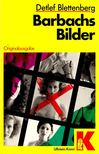 BLETTENBERG, DETLEF - Barbachs Bilder [antikvár]