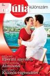 Kat Cantrell, Sophie Pembroke, Susan Mallery - Júlia különszám 86. kötet - Eperízű szerelem (Elrendezett házasságok 1.), Álomhotel, Különös végrendelet [eKönyv: epub, mobi]