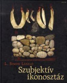 L. Simon László - Szubjektív ikonosztáz