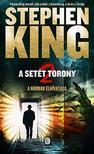 Stephen King - A hármak elhívatása - A setét torony 2.