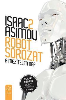 Isaac Asimov - A mezítelen nap