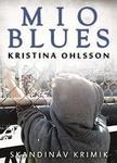 Kristina Ohlsson - Mio blues<!--span style='font-size:10px;'>(G)</span-->