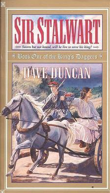 Dave Duncan - Sir Stalwart [antikvár]