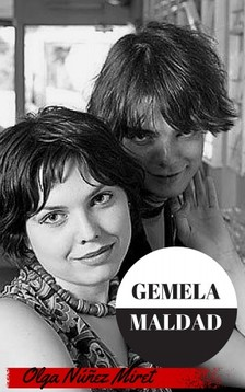Miret Olga Núnez - Gemela Maldad [eKönyv: epub, mobi]