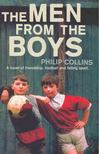 COLLINS, PHILIP - The Men From the Boys [antikvár]