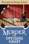 Craig Elizabeth Spann - Murder on Opening Night [eKönyv: epub,  mobi]
