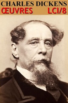 Charles Dickens - Dickens - Oeuvres Completes [eKönyv: epub, mobi]