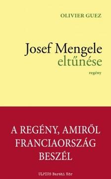 Guez Oliver - Josef Mengele eltűnése [eKönyv: epub, mobi]