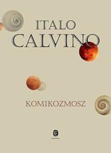 Italo Calvino - Komikozmosz