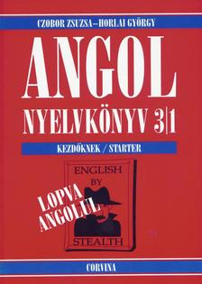 Czobor Zsuzsa - Horlai György - Angol nyelvkönyv 3/1 (Lopva angolul)