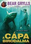 Bear Grylls - A cápa birodalma