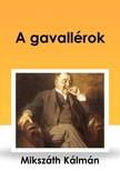 MIKSZÁTH KÁLMÁN - A gavallérok [eKönyv: epub, mobi]<!--span style='font-size:10px;'>(G)</span-->