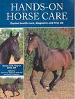 HAYES, KAREN E, N, - Hands-On Horse Care [antikvár]