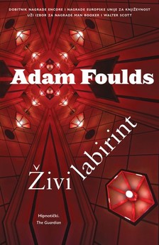 Maja ©oljan Adam Foulds, - ®ivi labirint [eKönyv: epub, mobi]