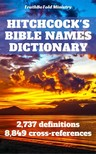Joern Andre Halseth, Roswell D. Hitchcock, TruthBeTold Ministry - Hitchcock's Bible Names Dictionary [eKönyv: epub,  mobi]