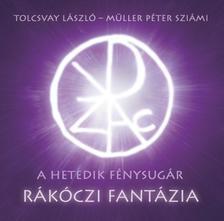 Tolcsvay László - Müller Péter Sziámi - Tolcsvay László / Müller Péter Sziámi - Rákóczi fantázia (CD)