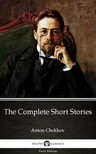 Delphi Classics Anton Chekhov, - The Complete Short Stories by Anton Chekhov (Illustrated) [eKönyv: epub,  mobi]