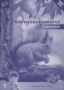 - 11143/F KÖRNYEZETISMERET TUDÁSPRÓBÁK 1.O. /NAT 2012
