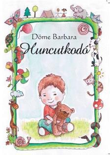 Döme Barbara - Huncutkodó