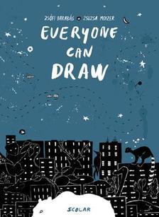 Barabás Zsófi, Moizer Zsuzsa - Everyone can draw