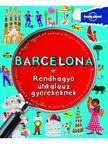 Barcelona - Rendhagyó útikalauz gyerekeknek<!--span style='font-size:10px;'>(G)</span-->
