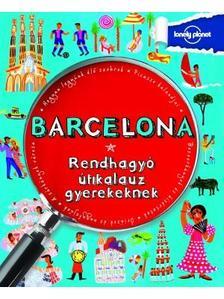 . - Barcelona - Rendhagyó útikalauz gyerekeknek