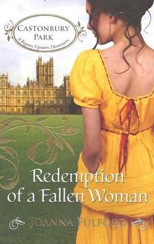 FULFORD, JOANNA - Redemption of a Fallen Woman [antikvár]