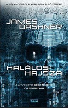 James Dashner - Halálos hajsza