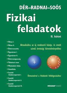 Dér János - Radnai Gyula - Soós Károly - Fizikai feladatok II.