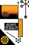 AbdelRehim Shawki - Egypt: The Split of an Identity [eKönyv: epub,  mobi]