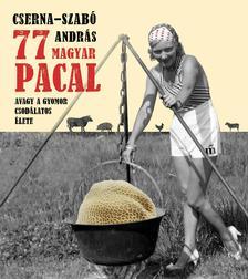 77 magyar pacal #